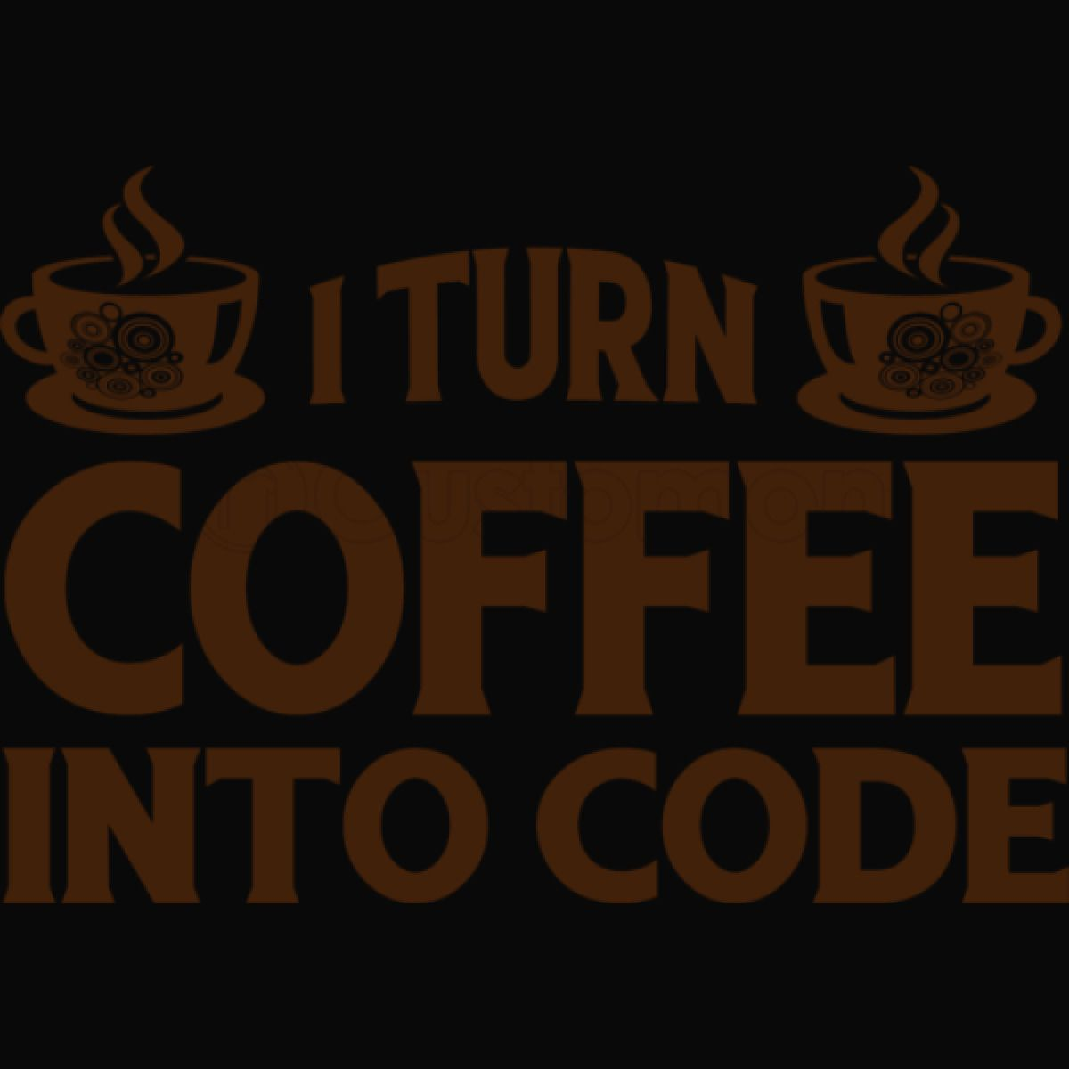 I Turn Coffee Into Code IPhone 6/6S Case