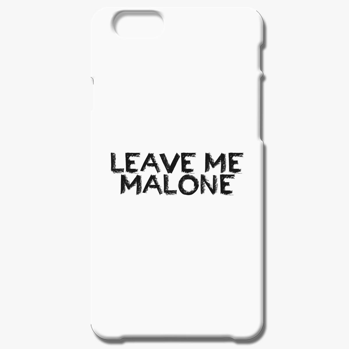 b397725453c0 Leave Me Malone iPhone 6/6S Case - Customon