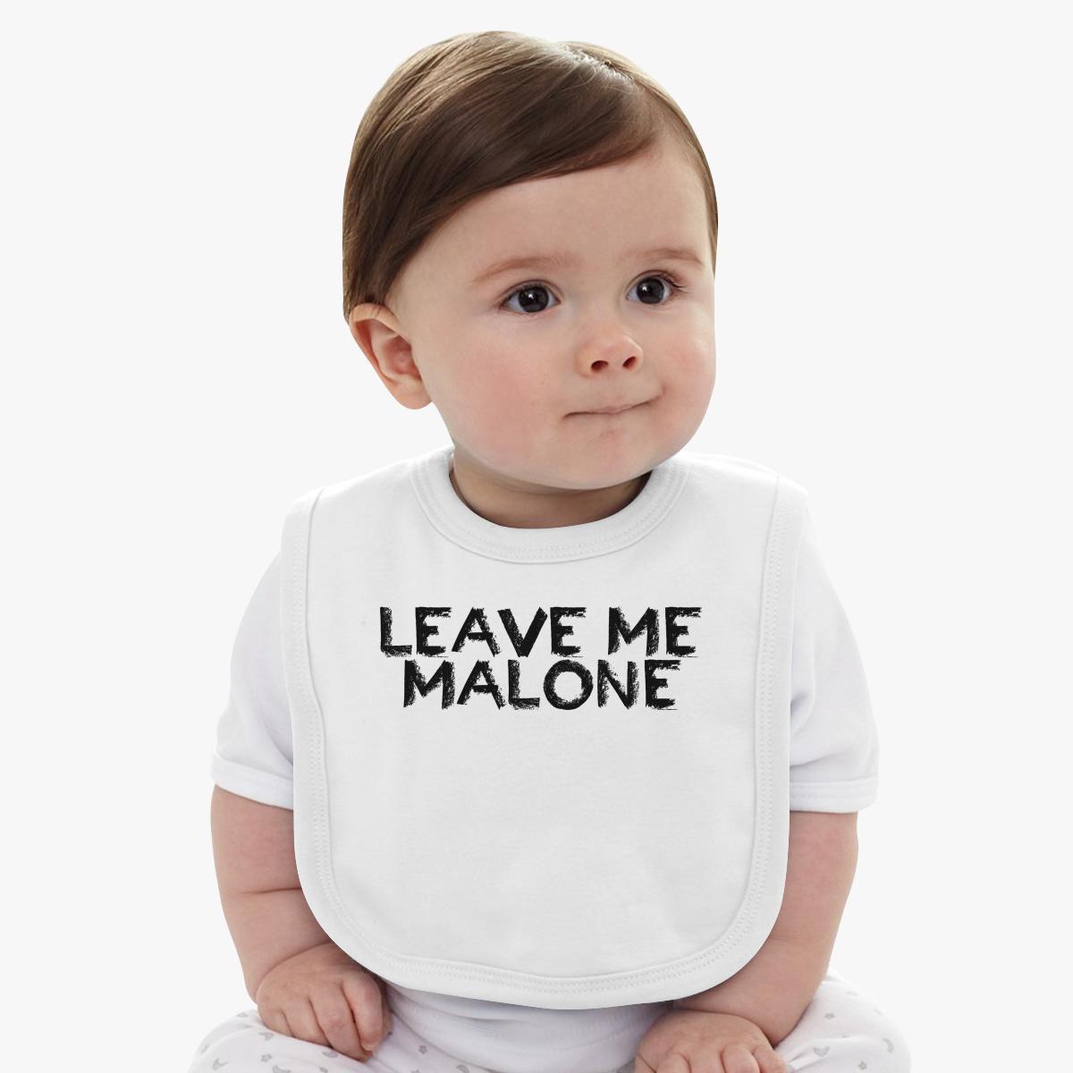 1770d9d4ff34 Leave Me Malone Baby Bib - Customon