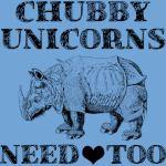 Chubby Unicorns Need Love Too