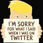 Trum is Sorry Again