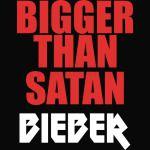 Bigger Than Satan