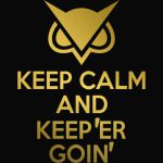 Vanoss Keep Calm And Keep 'Er Goin'