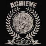 Achieve any goal T-Shirt