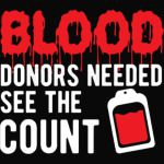 Halloween Shirt Blood Donors Needed. See The Count Vampire Gift Tee