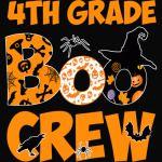 4th Grade Tshirt Cute Boo Crew Teacher Kids Halloween