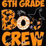 6th Grade Tshirt Cute Boo Crew Teacher Kids Halloween