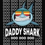 Daddy Shark Baby Mommy Daddy Matching Family Shark TShirt