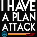 I Have A Plan Attack