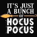 IT'S JUST A BUNCH OF HOCUS POCUS - BLACK