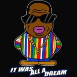 Biggie Smalls Dream