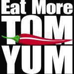 Eat More Tom Yum