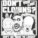 Don't You Like Clowns