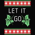 Let It Go Christmas Shirt