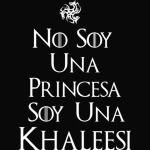 Khaleesi saying in Spanish white