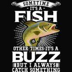 Sometimes Its A Fish