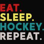 Eat Sleep Hockey Repeat shirt - Hockey Lovers