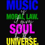 music is the moral law