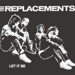 The Replacements Let