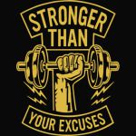 Stronger Than Your Excuses
