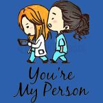 Grey's Anatomy - You Are My Person