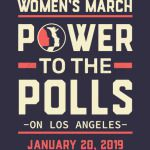 Los Angeles women march power to the polls