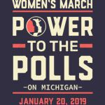 Michigan women march power to the polls