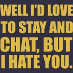 STAY AND CHAT