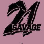 FREE 21 SAVAGE