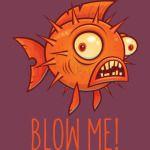 Porcupine Blowfish Cartoon - Blow Me