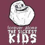 Forever The Sickest Kids Forever Alone