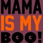 Mama is my boo t-shirt