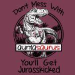 Don't Mess With Auntasaurus Rex You'll Get Jurasskicker TShirt
