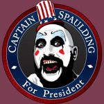 CAPTAIN SPAULDING FOR PRESIDENT