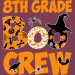 8th Grade Tshirt Cute Boo Crew Teacher Kids Halloween