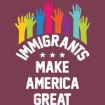 immigrants make america great  rage