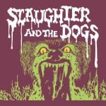 slaughter band and the dogs
