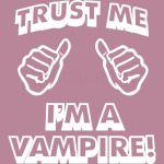 Trust Me I'm a Vampire