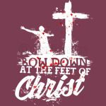 Bow down at the feet of Christ