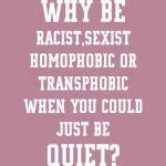 Just be quiet white