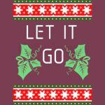 Let It Go Christmas Shirt