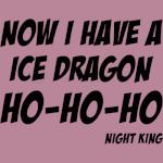 Night king wishes you a merry xmas