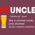 Druncle Beer T shirt