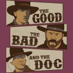 The Good, The Bad, And The Doc
