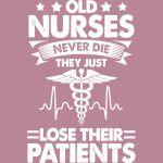 old nurse never die