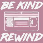 80s Shirt Be Kind Rewind