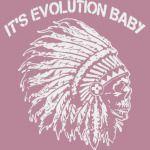 its Evolution Baby