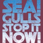 Seagulls Stop it Now Distressed -Vintage