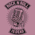 Rock N Roll Is Dead