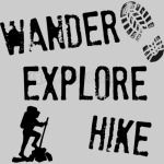 Wander, Explore, Hike